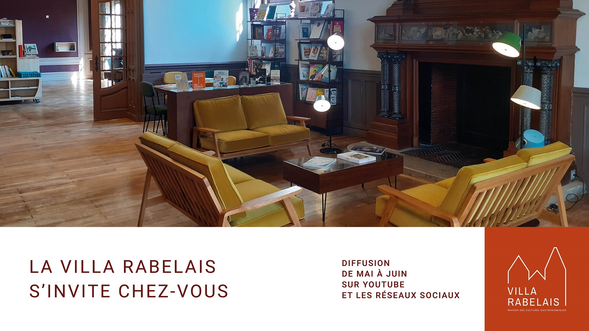 La Villa Rabelais s'invite chez vous